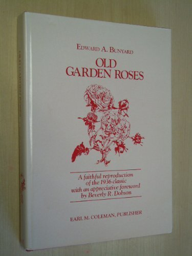 Old Garden Roses (The Old roses series)