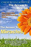 img - for The Answer to Miracles book / textbook / text book