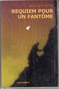 """Afficher """"Requiem pour un fantôme"""""""