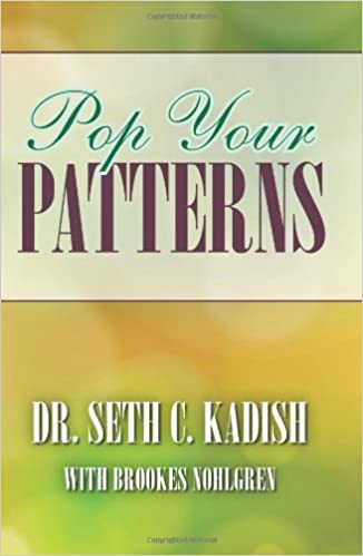 Pop Your Patterns: The No-Nonsense Way to Change Your Life