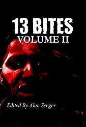 13 Bites Volume II (13 Bites Anthology Series Book 2)