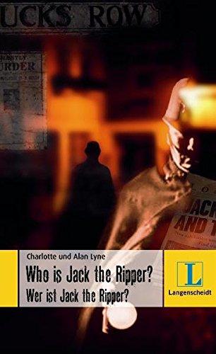 Who is Jack the Ripper? - Wer ist Jack the Ripper? (Langenscheidt Lernschmöker)