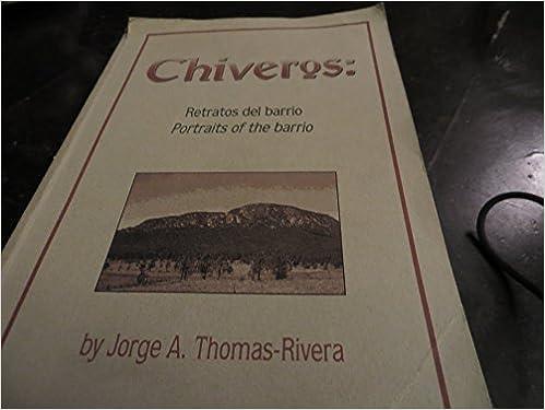 Chiveros: Retratos del barrio=chiveros : portraits of the