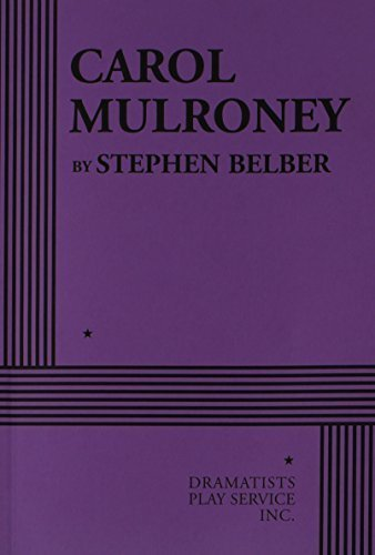 carol-mulroney-acting-edition-by-stephen-belber-2006-paperback