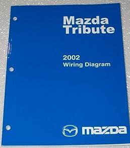 2002 mazda tribute wiring diagrams mazda motor corporation amazon rh amazon com 2004 Mazda Tribute Wiring-Diagram 2001 Mazda Tribute Wiring-Diagram