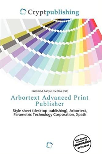 Arbortext Advanced Print Publisher  Hardmod Carlyle Nicolao  Amazon ... d78451c3db