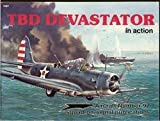 TBD Devastator in Action, Al Adcock, 0897472314