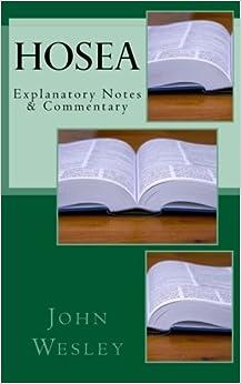 Hosea: Explanatory Notes & Commentary
