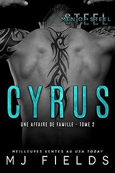 Cyrus: Une affaire de famille #2 (French Edition) by [Fields, MJ]