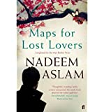 [(Maps for Lost Lovers)] [ By (author) Nadeem Aslam ] [September, 2014]