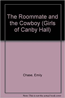 The Roommate and the Cowboy (Girls of Canby Hall)