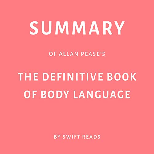 Pdf Self-Help Summary of Allan Pease's The Definitive Book of Body Language by Swift Reads