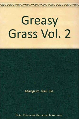 Greasy Grass (Greasy Grass Vol. 2)