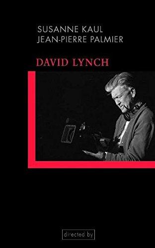 David Lynch. Einführung in seine Filme und Filmästhetik (directed) Taschenbuch – 16. Juni 2011 Jean-Pierre Palmier Susanne Kaul Wilhelm Fink Verlag 3770550986