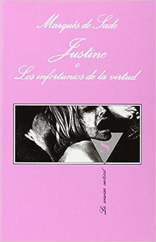 Justine o Los infortunios de la virtud La Sonrisa Vertical: Amazon.es: Marqués de Sade: Libros
