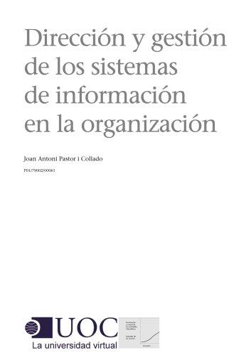 Download Dirección y gestión de los sistemas de información en las organizaciones (Spanish Edition) Pdf