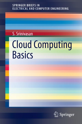 Download Cloud Computing Basics (SpringerBriefs in Electrical and Computer Engineering) Pdf
