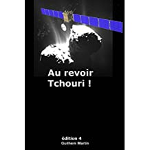 Au revoir Tchouri ! (French Edition)