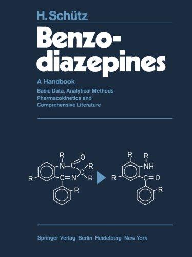 Benzodiazepines: A Handbook. Basic Data, Analytical Methods, Pharmacokinetics and Comprehensive Literature