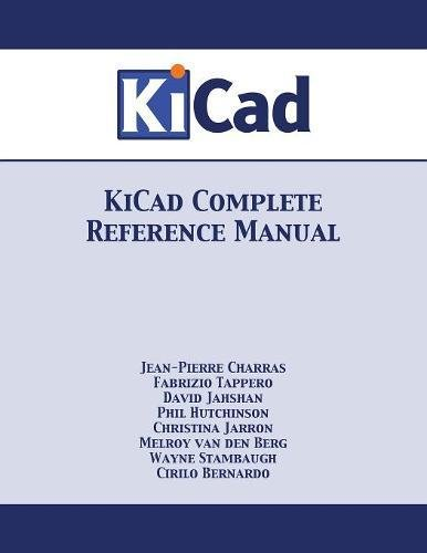 Read Online KiCad Complete Reference Manual pdf