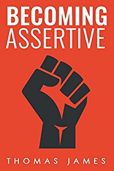 ??DOCX?? Assertiveness: Becoming Assertive: A Guide To Take Control Of Your Life (Taking Control). Malaria nueva Comedy codes PRUEBAS indirect Global