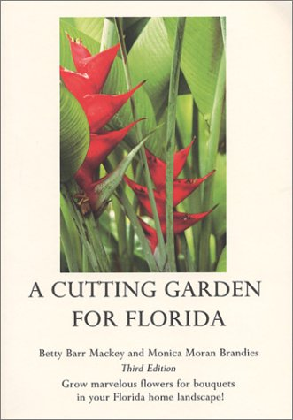 A Cutting Garden for Florida, Third Edition pdf epub