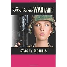 Feminine Warfare