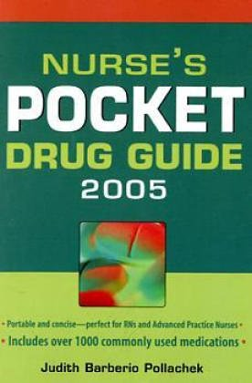 Nurse's Pocket Drug Guide 2005