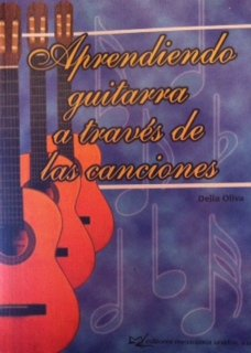 Descargar Libro Aprendiendo Guitarra Atraves De Las Canciones/learning Guitar Through Songs: 100 Canciones Delia Oliva