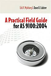 A Practical Field Guide for AS9100