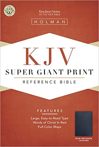 Kjv Super Giant Print Reference Bible Blue Simulated Leather King James Version Holman Bible Staff 9781558196360 Amazon Com Books