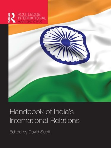 Download Handbook of India's International Relations (Routledge International Handbooks) Pdf