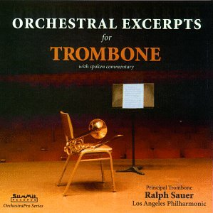 Orchestral Excerpts for Trombone by Summit