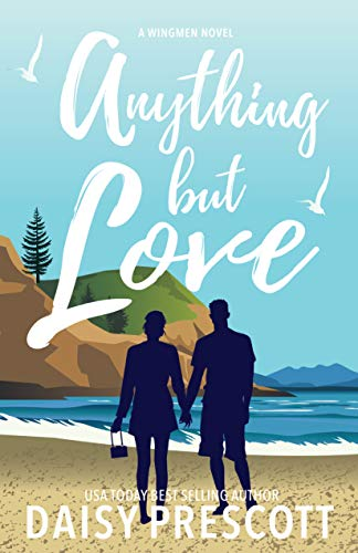 Anything but Love: A Wingmen Novel (Coffee Cabo)
