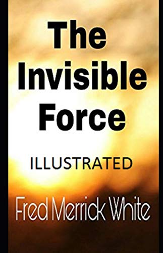 The Invisible Force ()
