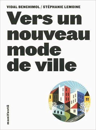 Vers un nouveau mode de ville pdf, epub ebook
