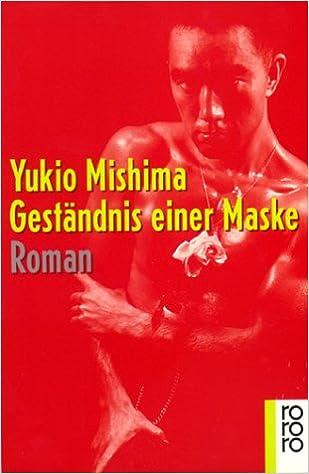 Yukio Mishima: Geständnis einer Maske; Gay-Bücher alphabetisch nach Titeln