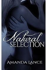 Natural Selection: Volume 2 (Endangered Hearts Series) by Amanda Lance (2014-05-10) Paperback