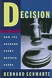 Decision, Bernard Schwartz, 0195098595