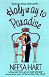 Halfway to Paradise, Neesa Hart, 0380801566