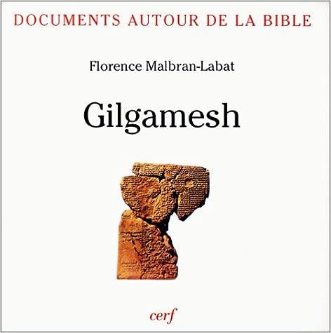 Téléchargement Documents autour de la Bible : Gilgamesh pdf