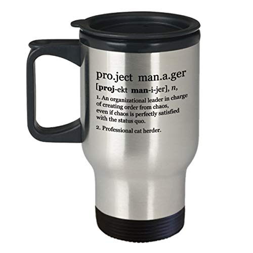 Project Manager Mug | Project Manager Gift |Gift For Manager |Project Management |Present For Manager |Funny Definition |Travel Mug With Lid
