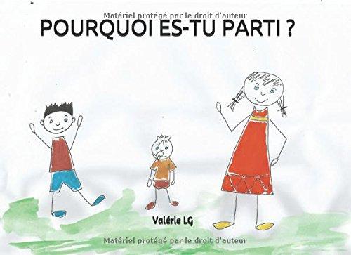Pourquoi Es Tu Parti French Edition [Pdf/ePub] eBook