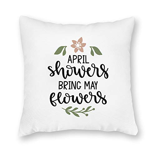 DKISEE Decorative April Showers Bring May Flowers Square Throw Pillow Cover Canvas Pillow Case Sofa Couch Chair Cushion Cover for Home Decor