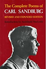 The Complete Poems of Carl Sandburg: Revised and Expanded Edition