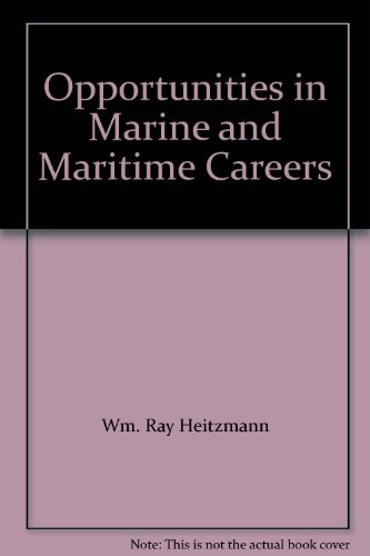 Opportunities in Marine and Maritime Careers