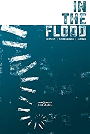 In The Flood (comiXology Originals)