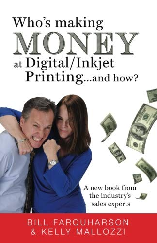 (Who's Making Money at Digital/Inkjet Printing...and How?)
