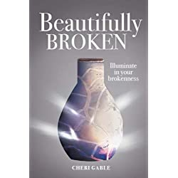 Beautifully Broken: It is Time to ILLUMINATE