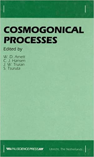 Cosmogonical Processes: Proceedings of the Symposium held in Boulder, Colorado, 25-27 March 1985